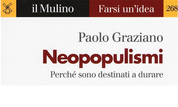 """Presentazione del libro """"Neopopulismi. Perché sono destinati a durare"""""""